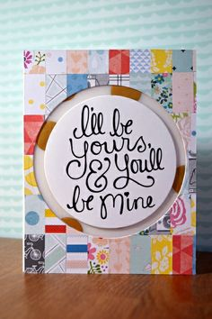 i'll be yours and you'll be mine by KatieGordon @Two Peas in a Bucket