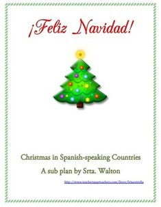La Navidad / Christmas in Spanish-speaking Countries Sub Plan - great reading to keep for emergency sub plan
