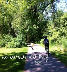 Go Outside and Play!!