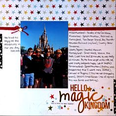 Hello Magic Kingdom - Scrapbook.com - Document each ride you enjoy at the park!