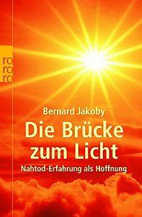 Die Brücke zum Licht von Bernhard Jakoby