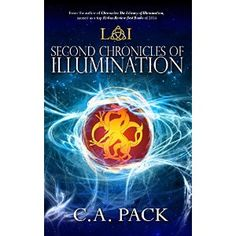 #Book Review of #SecondChroniclesofIllumination from #ReadersFavorite - https://readersfavorite.com/book-review/second-chronicles-of-illumination  Reviewed by K.C. Finn for Readers' Favorite  Second Chronicles of Illumination is a young adult fantasy novel by C.A. Pack, and the follow-up to The Library Of Illumination novel. Two teenagers are the chosen guardians of an enchanted library where stories come to life, and where the greatest secrets of the universe are held. Johanna and Jackson's…
