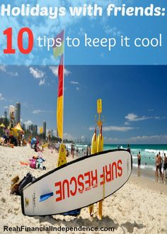 Planning to have a vacation with your friends? Read this 10 tips to have your vacation perfect!