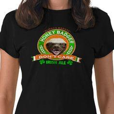 Honey Badger Don't Care Irish Ale Label T-shirt by zarenmusic