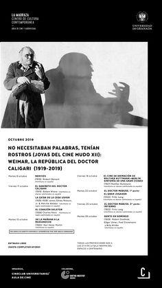 """Los días 8, 11, 15, 18, 22, 25 y 29 de octubre de 2019, el Área de Cine y Audiovisual (#CineClubUGR / Aula de cine) de #LaMadraza, en colaboración con el #GoetheInstitut, nos ofrecerá el ciclo """"No necesitaban palabras, tenían rostros (joyas del #CineMudo XII): Weimar, la república del doctor Caligari (1919-2019)"""". La entrada es libre hasta completar aforo. En la sala y durante las proyecciones, NO ESTÁ PERMITIDO comer ni hacer uso de dispositivos móviles."""