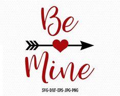 Be Mine svg valentine svg valentine's day svg arrow My Funny Valentine, Valentines Anime, Valentines Design, Valentines Gifts For Boyfriend, Valentines For Boys, Valentine Heart, Valentine Crafts, Happy Valentines Day, Valentine Ideas