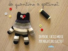 Glove kitten tutorial (italian blog)  Quandofuoripiove: da guantino a gattino: un giocattolo fai-da-te per tutti i negati del cucito!