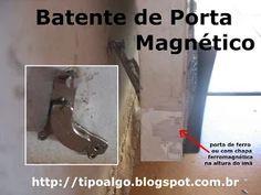 Foto: Batente de porta magnético - Ideia que utiliza ímã de disco rígido de…