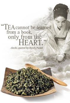 Tea cannot be learned from a book....