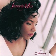 Stephanie Mills - One of most favorite singer/songwriters ever! Love her!