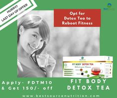 Reboot your Fitness with FIT BODY DETOX TEA every start of the day. Last day of Offer, Avail Now Code- FDTM10, only on https://www.bestsourcenutrition.com/products/fit-body-detox-tea  #lastdayoffer #fittea #detoxtea #fitness #slimmingtea #weightlosstea #couponcode