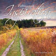 Pathways of Inspiration 2016 Wall Calendar