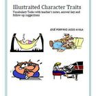Illustrated Character Traits offers you very attractive tasks that your students will enjoy a lot. With this  useful workbook, they have to deal wi...