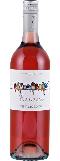 Warburn Rumours Pink Moscato 750mL. approx. $5. Cute label, pretty colour, sweet & very easily drunk. So easily that it's probably a good thing it's low in alcohol. Good option for the well-mannered but broke girl going to a dinner party at a friend's house.