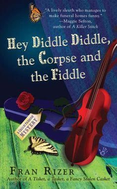 Title: Hey Diddle Diddle, The Corpse And The Fiddle: A Callie Parrish Mystery  Author: Fran Rizer  Publisher: Berkley  Copyright Date: 2008-03-04  ISBN: 0425220915  Type: Paperback  Condition: New $6.99 #BBBBooks #Books #BooksForSale