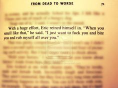 Sookie Stackhouse Book Love:  ...one of my favorite quotes from book 8: From Dead to Worse