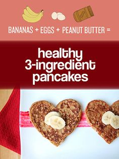 Bananas + Eggs + Peanut Butter = Healthy 3-Ingredient Pancakes