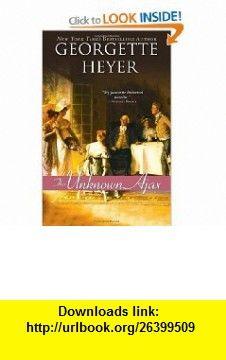 The Unknown Ajax (9781402238826) Georgette Heyer , ISBN-10: 1402238827  , ISBN-13: 978-1402238826 ,  , tutorials , pdf , ebook , torrent , downloads , rapidshare , filesonic , hotfile , megaupload , fileserve Georgette Heyer, Good Night, That Look, Pdf, Tutorials, Books, Movie Posters, Movies, Nighty Night