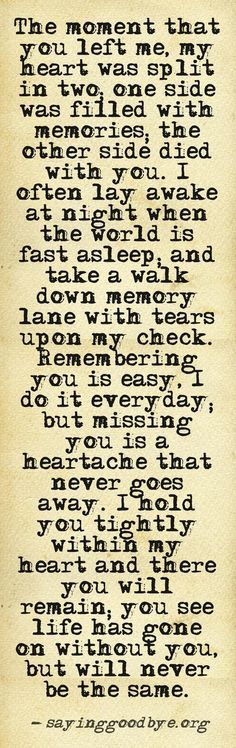 Hard to put into words but i think this is close. Miss my Mom everyday. The Words, Rip Daddy, Missing Daddy, Missing Someone Who Passed Away, Missing Loved Ones, First Love, My Love, One Sided Love, Feelings