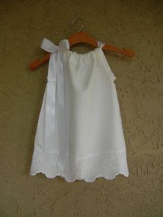 Flower girl dress, pillowcase style - Bridge! I could have made the flower girl dress!!!! Xo