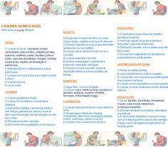 Lista de faxina semestral. Pode ser adaptada conforme sua necessidade.