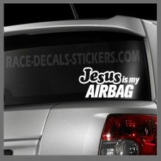 Jesus Is My Airbag Car Sticker : Car Decals - Motorcycle Decals Car Decals Funny Stickers Graphics UK