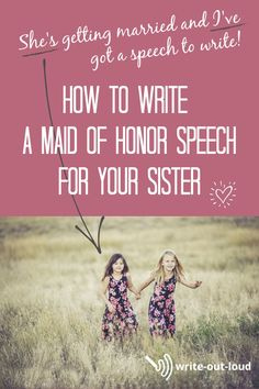 How to put together a sincere loving maid of honor speech. Guidelines with an example speech. Speech Writing Tips, Writing Strategies, Maid Of Honor Toast, Maid Of Honor Speech, Public Speaking Tips, Sister Wedding, Out Loud, Teacher Resources, Lesson Plans