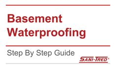 How to Waterproof Basement Step By Step With Sani-Tred
