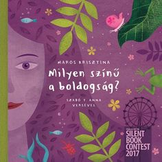 Silent Book, Anna, Poems, Cover, Illustration, Happy, Pictures, Hungary, Happiness