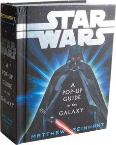 Scholastic Star Wars: A Pop-Up Guide to the Galaxy at Barneys New York