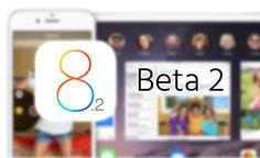 Apple Libera iOS 8.2 Beta 2 para Desarrolladores