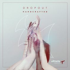 #housemusic Handcrafted EP: After piling up the hype in the past few months, Dropout have finally put out their 'Handcrafted EP' today. The…