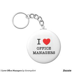 I Love Office Managers Basic Round Button Keychain