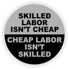 Skilled Labor Isn't Cheap Hard Hat  Helmet Decal  by DuraDecals, $2.00