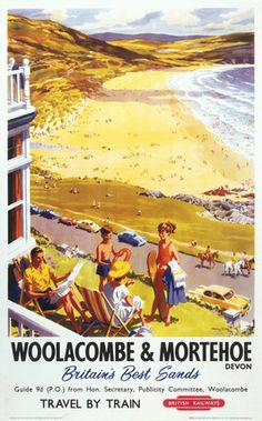 Woolacombe and Mortehoe, Devon. British Railways Vintage Travel Poster by Harry Riley Posters Uk, Train Posters, Railway Posters, Poster Prints, British Travel, British Seaside, Retro Poster, Poster Vintage, Advertising Poster