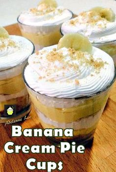 Banana Cream Pie Cups. A delicious no bake dessert and easy too!  #dessert #banana #creampie #easyrecipe #delicious #recipe #cake #desserts #dessertrecipes #yummy #delicious #food #sweet