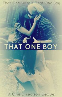 That One Boy (One Direction) BOOK 1&2 - (C1) Breakup. - kl1398