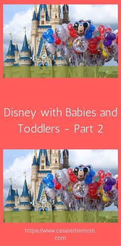 Tips for traveling to Disney with Babies and Toddlers