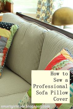 smartgirlstyle: How to Sew a Professional Pillow Cover which is a real boon to r. : smartgirlstyle: How to Sew a Professional Pillow Cover which is a real boon to redoing a vintage travel trailer. Sewing Hacks, Sewing Tutorials, Sewing Crafts, Sewing Projects, Sewing Tips, Meme Costume, Sofa Pillow Covers, Cushion Pillow, Couch Cushions