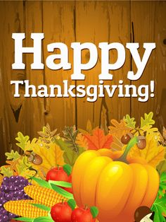Send Free Harvest Happy Thanksgiving Card to Loved Ones on Birthday & Greeting Cards by Davia. It's free, and you also can use your own customized birthday calendar and birthday reminders. Thanksgiving Day 2019, Thanksgiving Pictures, Thanksgiving Wallpaper, Thanksgiving Greetings, Happy Thanksgiving Day, Thanksgiving Sayings, Fall Pictures, Holiday Quotes Christmas, Holiday Cards
