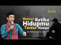 KETIKA HIDUPMU TERASA HAMPA | MOTIVASI HIDUP - Ust. Abdul Somad. Lc., MA - YouTube Music, Youtube, Musica, Musik, Muziek, Music Activities