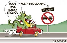 BLOG DO CHACRINHA: AUMENTO DAS MULTAS DE TRÂNSITO + charges veja  link http://www.luizberto.com/2012/01/27