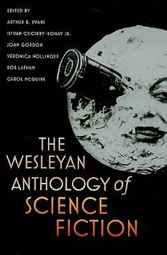 The Wesleyan Anthology of Science Fiction with contributions by Octavia Butler