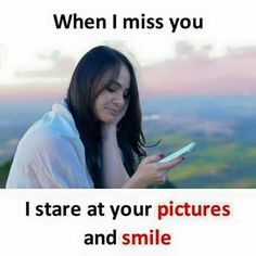 """Good Morning Romantic Images 2020 """" When I miss you I stare at your pictures and smile. English Love Quotes, True Love Quotes, Bff Quotes, Romantic Love Quotes, Best Friend Quotes, Love Quotes For Him, Crush Quotes, Friendship Quotes, Romantic Images"""