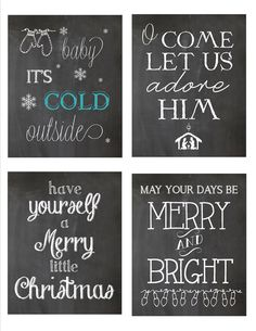 4 Christmas printables. would be pretty in the black frames on the wall with garland over to frame it all