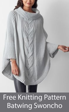 Feb 2020 - Free Knitting Pattern for Batwing Swoncho Poncho with Sleeves and Cables sizes XS to - Cabled poncho with batwing sleeves and cowl neck. 3 sizes XS to Designed by Svetlana Avrakh. Jumper Patterns, Poncho Knitting Patterns, Knitting Designs, Knit Patterns, Free Knitting, Knitted Cape Pattern, Knitted Poncho, Knitted Shawls, Crochet Poncho With Sleeves