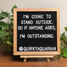 14 Letter Board Quotes for Your Mondays. When you have a day job Mondays can be a drag. Here are 14 Letter Board quotes to help make your Monday a little easier and possibly bring a smile to your co-workers faces. Sign Quotes, Words Quotes, Me Quotes, Funny Quotes, Sayings, Funny Classroom Quotes, Funny Memes, Photo Quotes, Funny Tweets