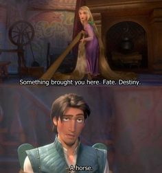 Rapunzel: Something brought you here, Flynn Rider. Call it what you will. Flynn Rider: A horse. LOL - Rapunzel: A Tangled Tale Disney Rapunzel, Walt Disney, Disney Couples, Disney Love, Disney Magic, Tangled Rapunzel, Rapunzel Quotes, Eugene Tangled, Rapunzel And Eugene