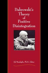 In zijn boek Theory of Positive Desintegration zette Dabrowski zijnn voornaamste denkbeelden uiteen.