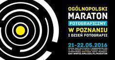 Ogólnopolski Maraton Fotograficzny w Poznaniu